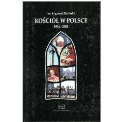 KOŚCIÓŁ W POLSCE 1944-2002 Zygmunt Zieliński