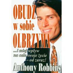OBUDŹ W SOBIE OLBRZYMA Anthony Robbins