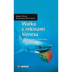 WALKA Z REKINAMI BIZNESU Andrej Vizjak, Aleksander Kwiatkowski