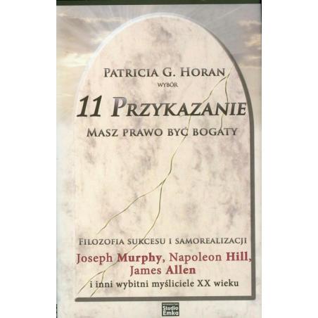 11 PRZYKAZANIE MASZ PRAWO BYĆ BOGATY Patricia G. Horan