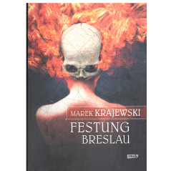 FESTUNG BRESLAU Marek Krajewski