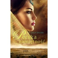 PERSKA NAMIĘTNOŚĆ Laila Shukri