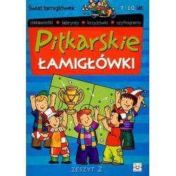 PIŁKARSKIE ŁAMIGŁÓWKI 7-10 LAT Piotr Brydak