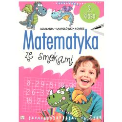 MATEMATYKA ZE SMOKAMI KLASA 2 Anna Podgórska