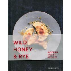 WILD HONEY AND RYE Ren Behan