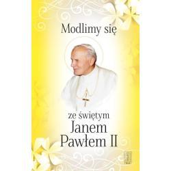 MODLIMY SIE ZE ŚWIĘTYM JANEM PAWLEM II