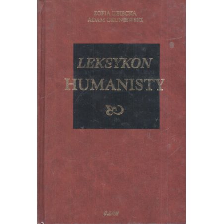 LEKSYKON HUMANISTY Zofia Lisiecka, Adam Okuniewski