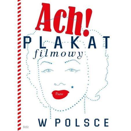 PLAKAT FILMOWY W POLSCE Dorota Folga-Januszewska