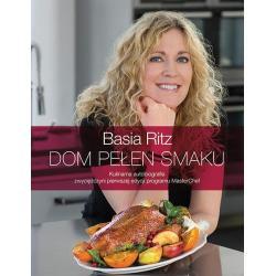 DOM PEŁEN SMAKU Basia Ritz