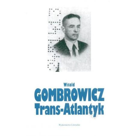 TRANS-ATLANTYK Witold Gombrowicz