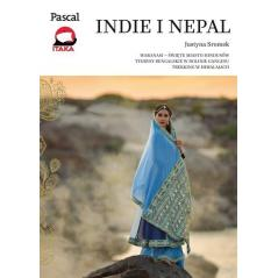 INDIE I NEPAL PRZEDWODNIK ILUSTROWANY Justyna Sromek