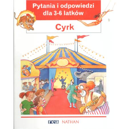 CYRK PYTANIA I ODPOWIEDZI DLA 3-6 LATKÓW