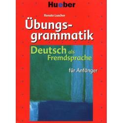 DEUTSCH ALS FREMDSPRACHE UBUNGSGRAMMATIK FUR ANFANGER + KEY Renate Luscher