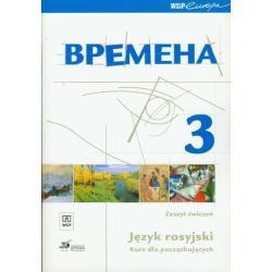 WREMIENA 3 JĘZYK ROSYJSKI DLA POCZĄTKUJĄCYCH ĆWICZENIA Renata Broniarz, Elizaweta Chramajewa