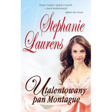 UTALENTOWANY PAN MONTAGUE Stephanie Laurens