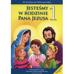 RELIGIA JESTEŚMY W RODZINIE PANA JEZUSA PODRĘCZNIK DLA KLASY 1 SZKOŁY PODSTAWOWEJ Władysław Kubik