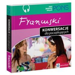 FRANCUSKIE KONWERSACJE DLA POCZĄTKUJĄCYCH CD-ROM + DVD AUDIO
