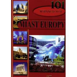 101 WSPANIAŁYCH MIAST EUROPY Enzo Terzi