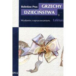 GRZECHY DZIECIŃSTWA Bolesław Prus