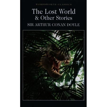 THE LOST WORLD AND OTHER STORIES Arthur Doyle