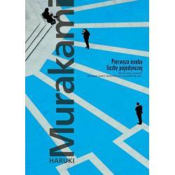 PIERWSZA OSOBA LICZBY POJEDYNCZEJ Haruki Murakami