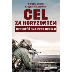 CEL ZA HORYZONTEM Krzysztof Kotowski, K. Soyka Karol