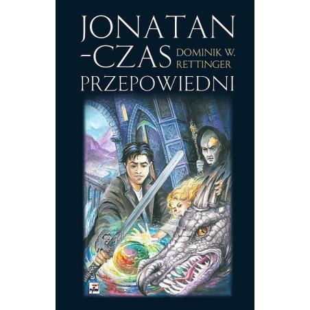 JONATAN - CZAS PRZEPOWIEDNI Dominik W. Rettinger