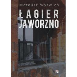 ŁAGIER JAWORZNO Mateusz Wyrwich