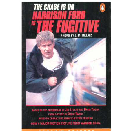 THE CHASE IS ON HARRISON FORD IS THE FUGITIVE J.M Dillard