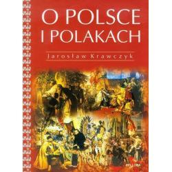O POLSCE I POLAKACH Jarosław Krawczyk