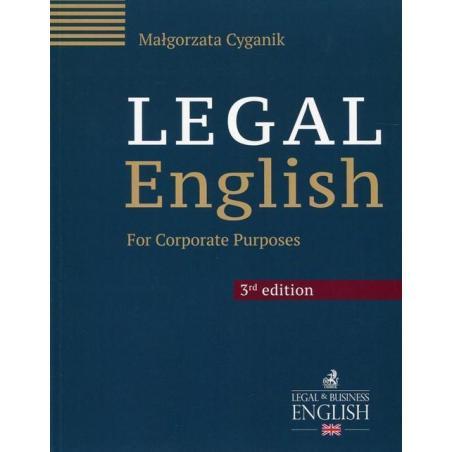 LEGAL ENGLISH FOR CORPORATE PURPOSES Małgorzata Cyganik