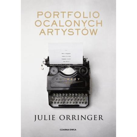 PORTFOLIO OCALONYCH ARTYSTÓW Julie Orringer