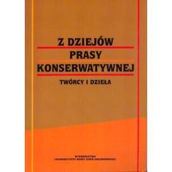 Z DZIEJÓW PRASY KONSERWATYWNEJ Bogdan Borowik, Włodzimierz Mich