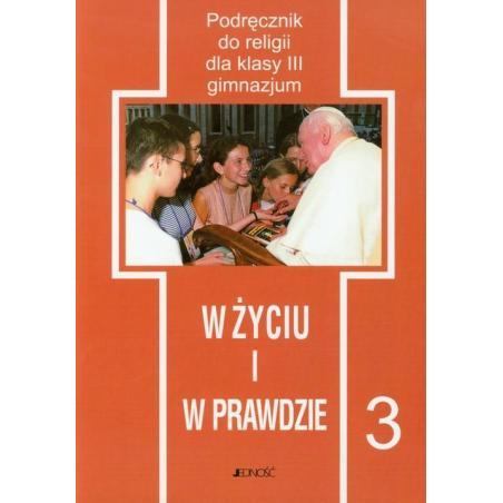 W ŻYCIU I W PRAWDZIE 3 PODRĘCZNIK Andrzej Kaszycki