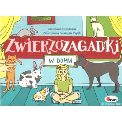 ZWIERZOZAGADKI W DOMU Mirosława Kwiecińska