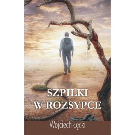 SZPILKI W ROZSYPCE Wojciech Łęcki