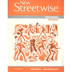 NEW STREETWISE INTERMEDIATE ĆWICZENIA Rob Nolasco, Janet Hardy-Gould
