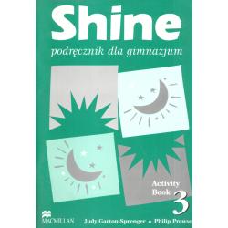 SHINE 3 PODRĘCZNIK Judy Garton-Sprenger, Philip Prowse