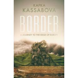 BORDER Kapka Kassabova