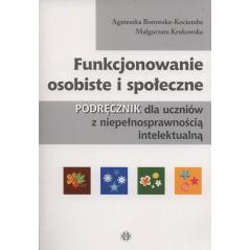 FUNKCJONOWANIE OSOBISTE I SPOŁECZNE Agnieszka Borowska-Kociemba