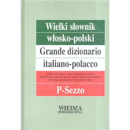 WIELKI SŁOWNIK WŁOSKO-POLSKI 3 P-SEZZO Hanna Cieśla