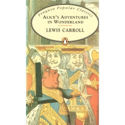 ALICES ADVENTURES IN WONDERLAND Carroll Lewis