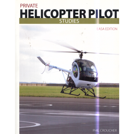 PRIVATE HELICOPTER PILOT STUDIES Phil Croucher