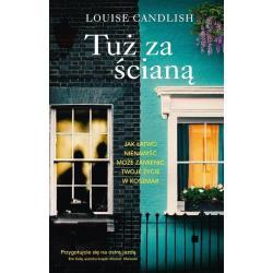 TUŻ ZA ŚCIANĄ Louise Candlish