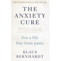 THE ANXIETY CURE Klaus Bernhardt
