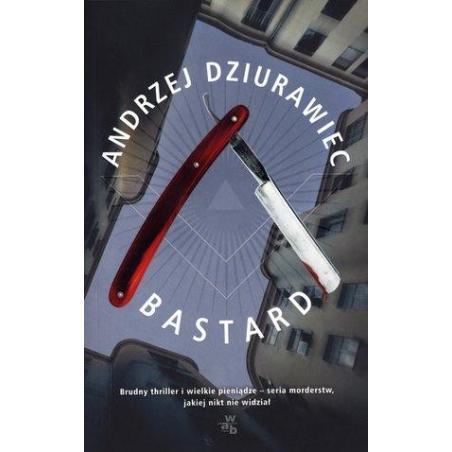 BASTARD Andrzej Dziurawiec