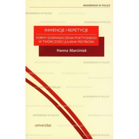 INWENCJE I REPETYCJE Hanna Marciniak