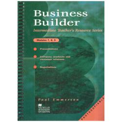 BUSINESS BUILDER MODULES 7, 8 & 9 PODRĘCZNIK NAUCZYCIELA Paul Emmerson