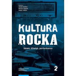 KULTURA ROCKA 2 SŁOWO DŹWIĘK PERFORMANCE Jakub Osiński, Michał Pranke, Paweł Tański