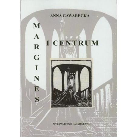 MARGINES I CENTRUM Anna Gawarecka